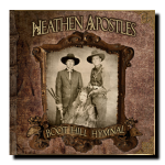 Boot Hill Hymnal - Heathen ApostlesClick HERE For More Info